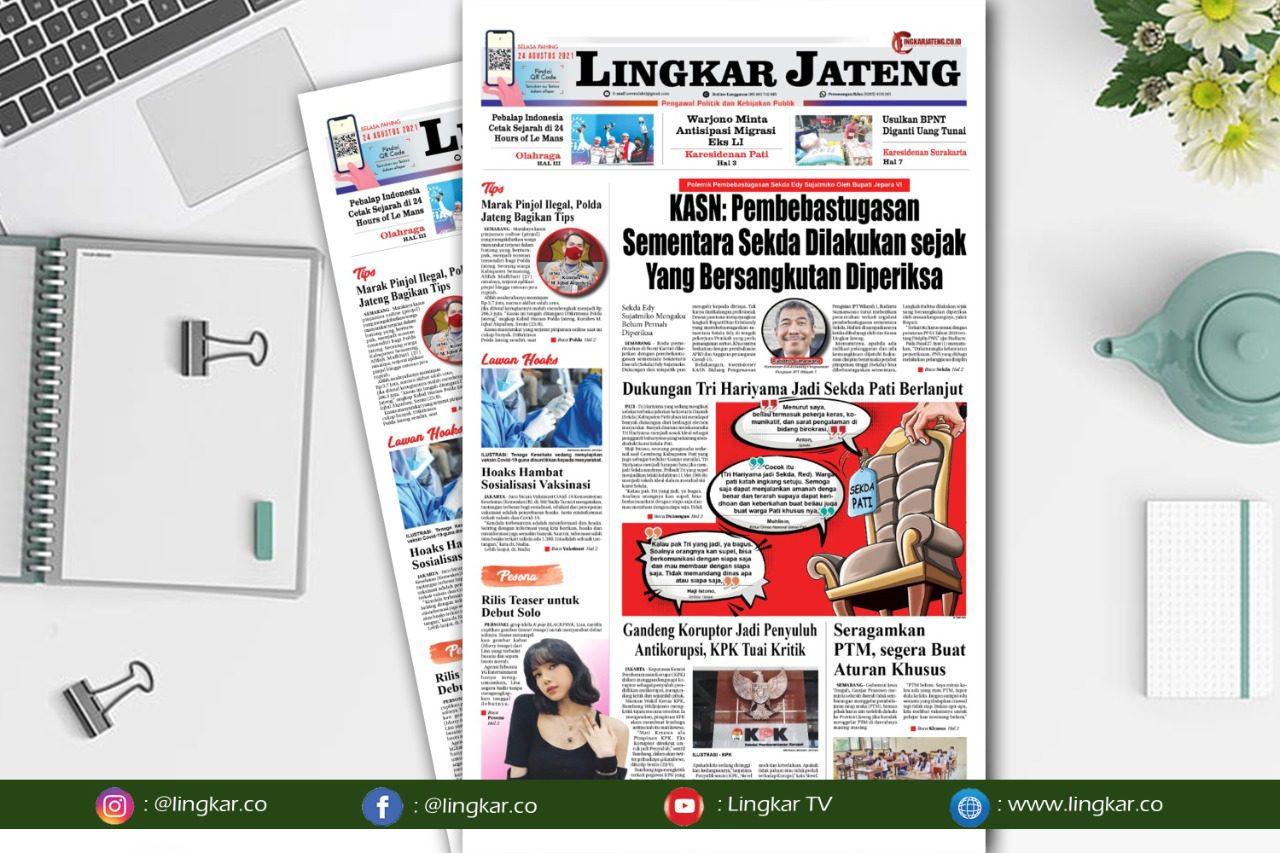 Koran Digital Lingkar Edisi Selasa 24 Agustus 2021