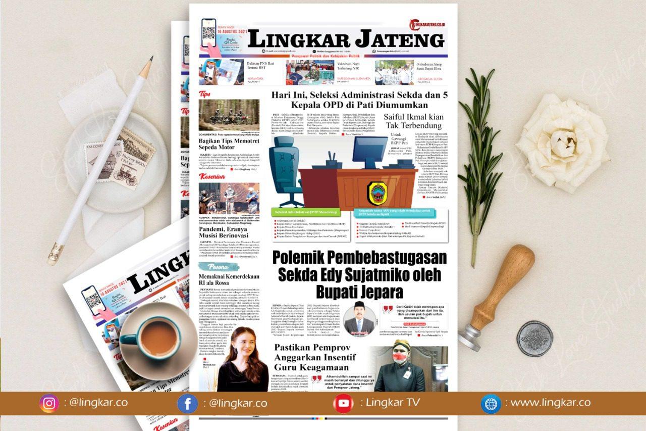Koran Digital Lingkar Edisi Senin 16 Agustus 2021